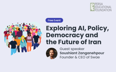 Swae CEO Speaker for the Persia Educational Foundation's Webinar Iran 2.0: Exploring AI, Policy and Democracy